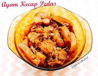 Resep Ayam Kecap Pedas By @fathimahzein