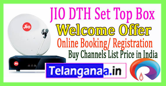 Reliance Jio DTH Set Top Box Plans Launch Date Welcome Offer