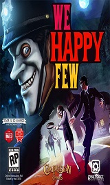a735acab488d8ca39ba0f260c7f7d066 - We Happy Few v1.7.79954 + 2 DLCs