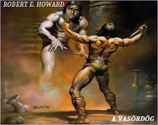 Robert E. Howard A vasördög Conan novella