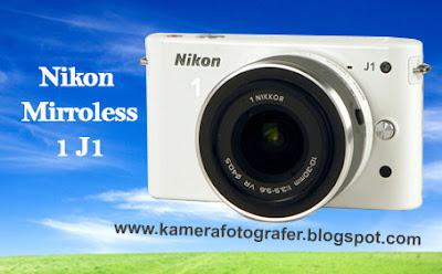 Spesifikasi dan harga Kamera Mirroless Nikon 1 J1 Tahun 2015