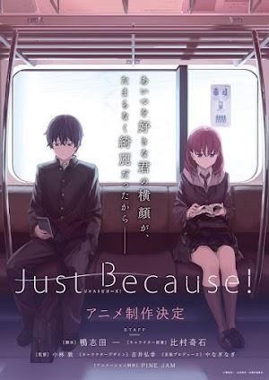 Just Because! (12/12) [HDL] 190MB [Sub.Español] [MEGA]