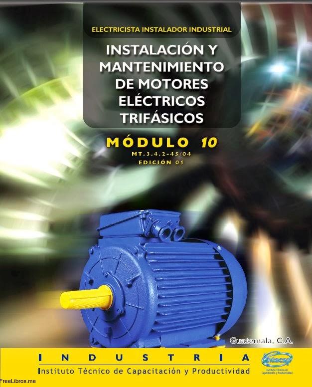 Instalación y mantenimiento de motores eléctricos trifásicos