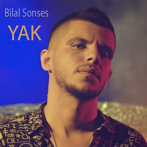 Bilal Sonses - Yak Bilal Sonses - Yak 01. Bilal Sonses - Yak