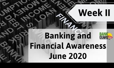 Banking and Financial Awareness June 2020: Week II