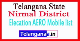 Nirmal District District Elecation AERO Mobile list in Telangana