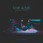 Marc E. Bassy - You & Me (feat. G-Eazy) - Single Cover