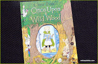 Once Upon a Wild Wood by Chris Riddell RedCapeTales