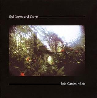 Sad Lovers & Giants - Epic garden