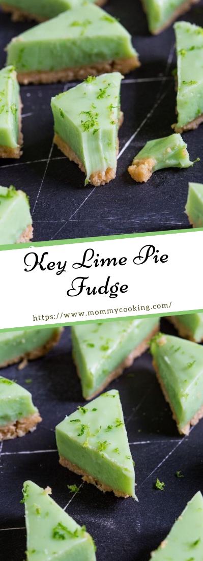 Key Lime Pie Fudge #desserts #cakerecipe