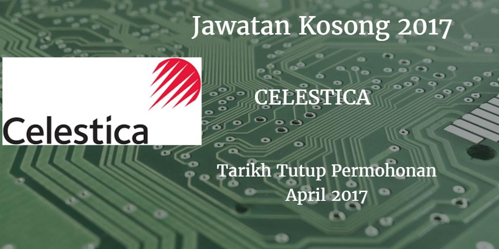 Jawatan Kosong CELESTICA April 2017