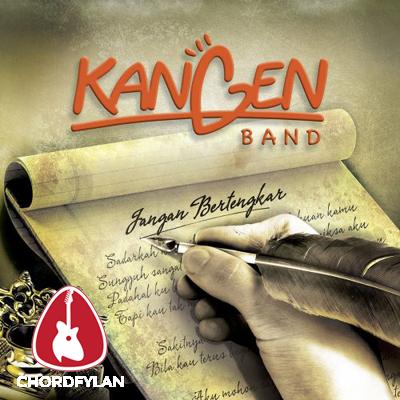 Lirik dan chord Jangan Bertengkar Lagi - Kangen Band