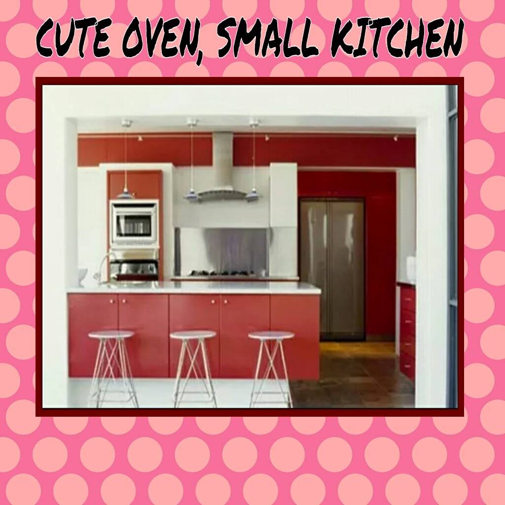 CUTE OVEN, SMALL KITCHEN
