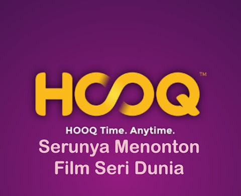 Serunya Menonton Film Seri Dunia di Hooq