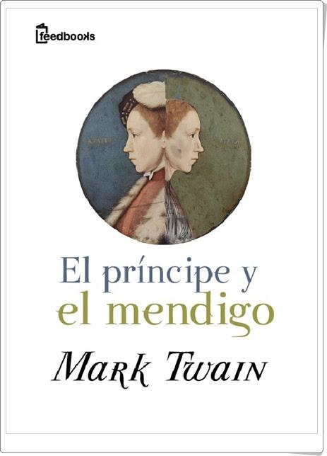 El príncipe y el mendigo de Mark Twain Libro online gratis Novela de aventuras