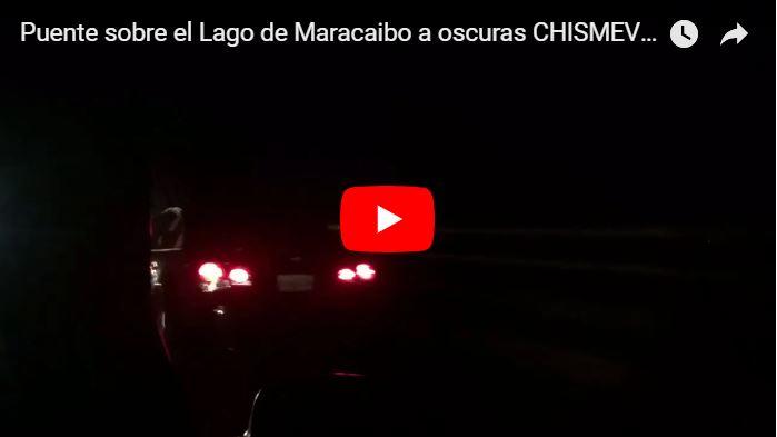 Puente sobre el Lago de Maracaibo a oscuras y el régimen solo culpa pero no hace nada
