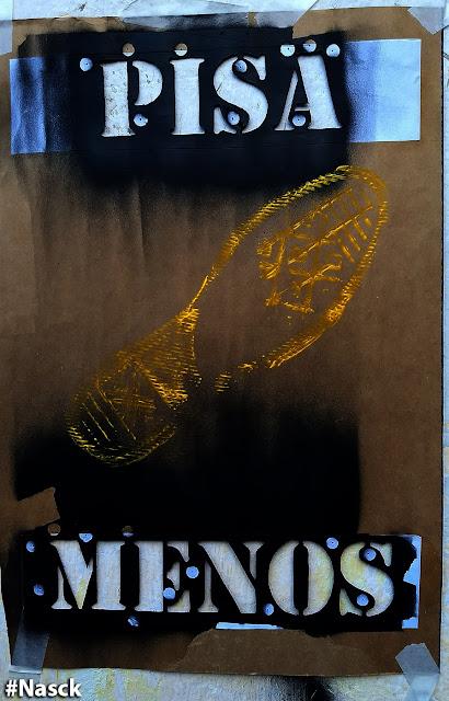 Pisa Menos, Nasck Stencil