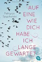 http://buecherwanderin.blogspot.de/2016/02/rezension-spychalski-patrycja-auf-eine.html
