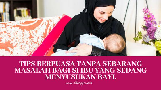 tips-berpuasa-tanpa-sebarang-masalah-bagi-si-ibu-yang-sedang-menyusukan-bayi