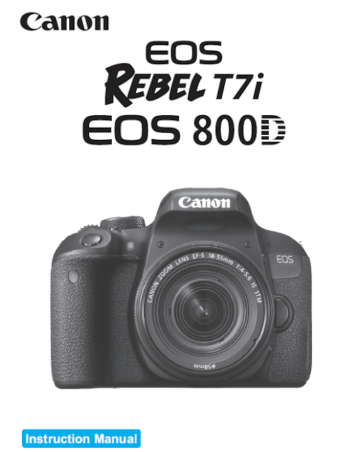 Canon EOS Rebel T7i / EOS 800D User Guide / Manual Downloads