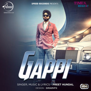 Gappi Lyrics - Preet Hundal Song