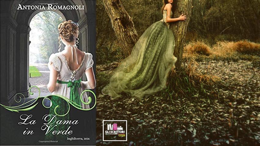 La Dama in Verde, il terzo libro della trilogia Regency di Antonia Romagnoli