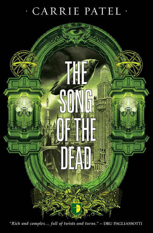Cover Revealed - The Song of the Dead by Carrie Patel