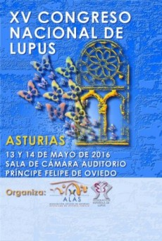 XV congreso nacional de lupus. Conociendo el lupus y otras enfermedades autoinmunes.