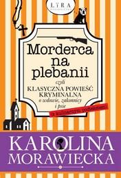 http://lubimyczytac.pl/ksiazka/4881424/morderca-na-plebanii-czyli-klasyczna-powiesc-kryminalna-o-wdowie-zakonnicy-i-psie-z-kulinarnym-p