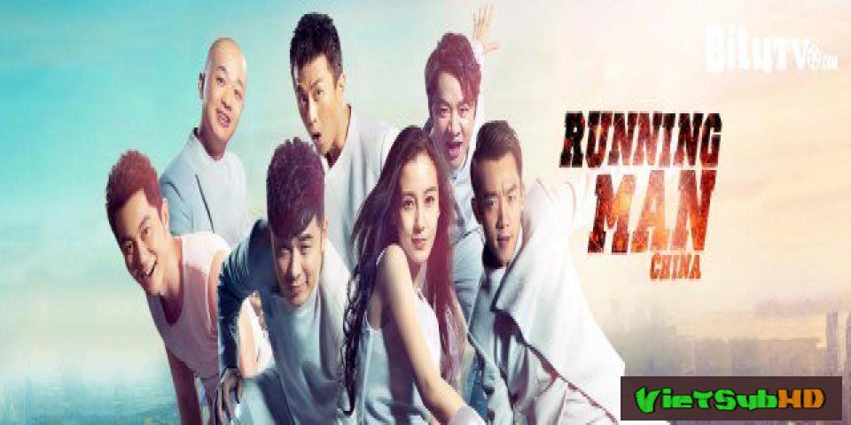 Phim Running Man Bản Trung Quốc Season 2 Hoàn Tất (12/12) VietSub HD | Hurry Up Brother Season 2 2015