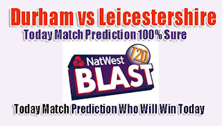 Who will win todey match t20 blast match prediction 100% safe