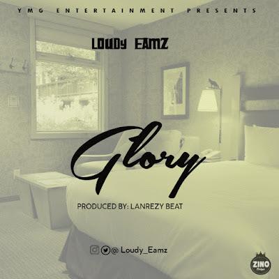 [Music] LOUDY EAMZ - GLORY