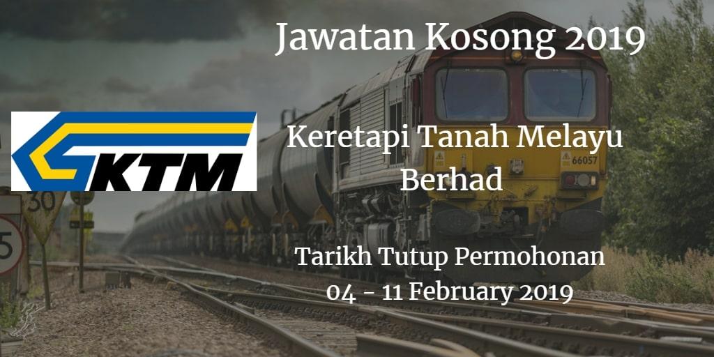 Jawatan Kosong KTMB 04 - 11 February 2019