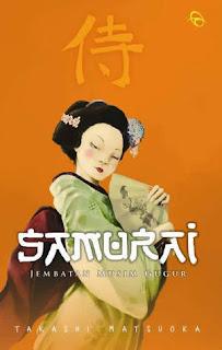 Samurai  Jembatan Musim Gugur - Takashi Matsuoka