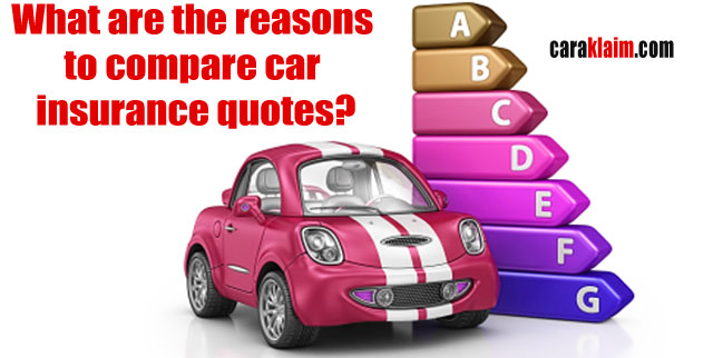 What are the reasons to compare car insurance quotes?
