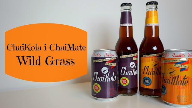 RECENZJA: ChaiKola i ChaiMate | Wild Grass