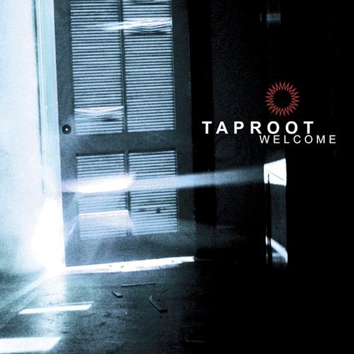 Rock Album Artwork Taproot Welcome