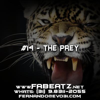 #14 - The Prey [BoomBap 85 BPM] DISPONÍVEL | R$ 80 | (31) 98311-2055 | fernando@evo31.com