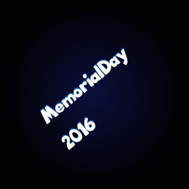 Memorial Day Sayings 2016