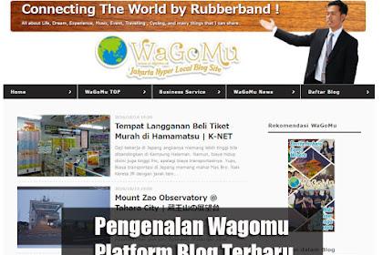 Pengenalan Wagomu Platform Blog Terbaru