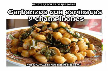 Receta de garbanzos con espinacas y  champiñones  Aprende a preparar esta receta de garbanzos con espinacas pollo y champiñones de manera fácil y práctica.