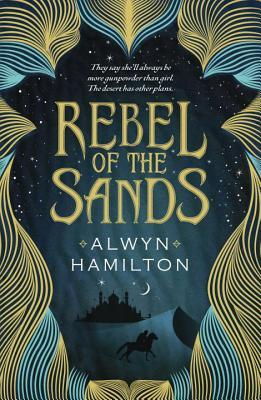 https://www.goodreads.com/book/show/30267615-rebel-of-the-sands