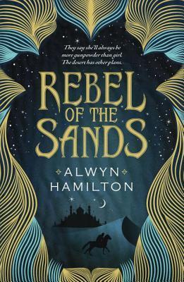 https://www.goodreads.com/book/show/30267615-rebel-of-the-sands