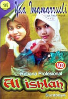 Download Mp3 Al Ishlah Group Yaa Imamarrusli
