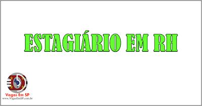 ESTAGIÁRIO EM RH