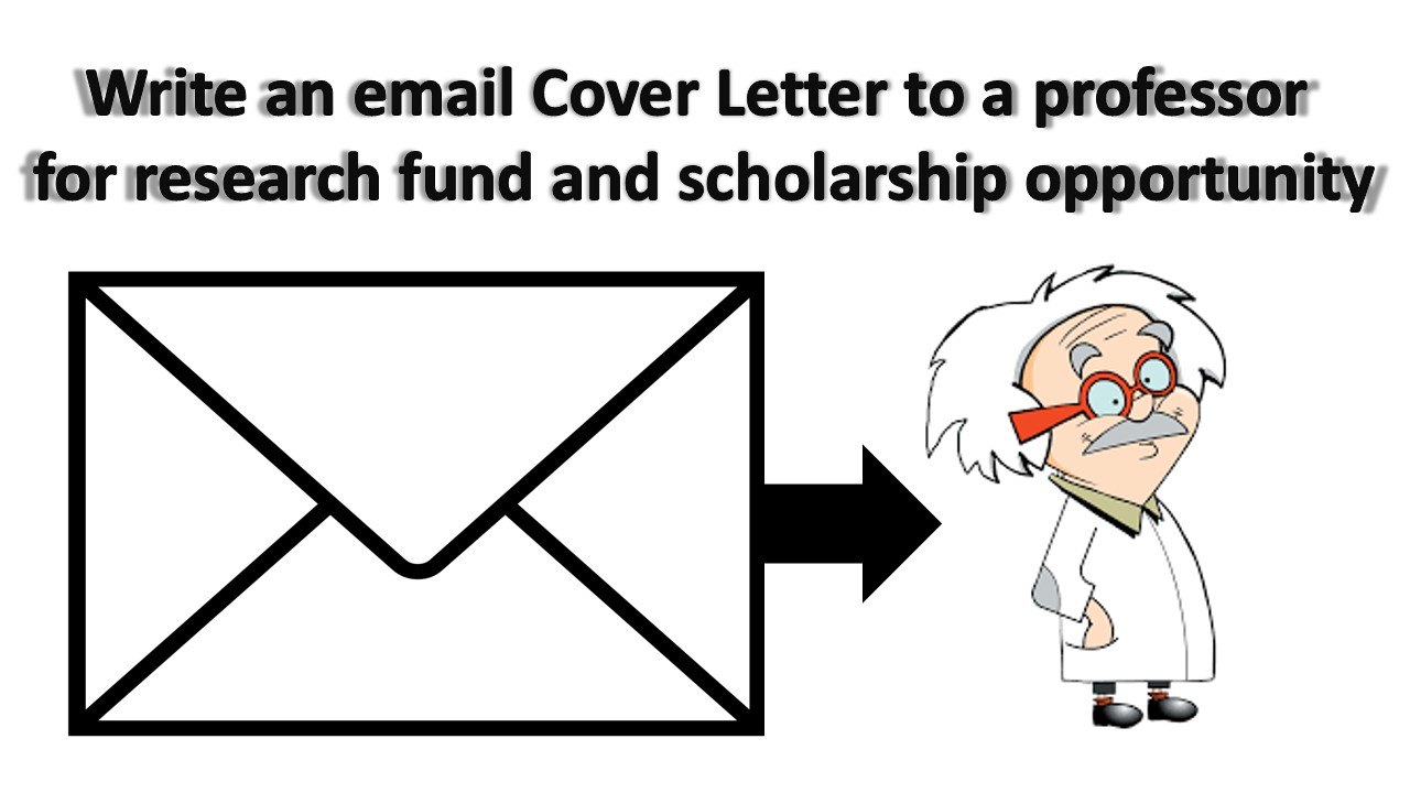 How To Write An Email Cover Letter To A Professor For Research And  Scholarship