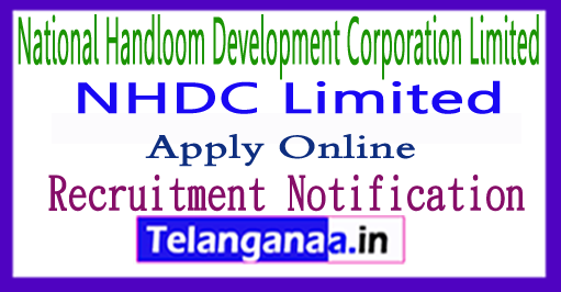 National Handloom Development Corporation Limited Recruitment Notification 2017 Apply