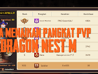 Cara Menaikan Pangkat PVP Dragon Nest M (Mobile)