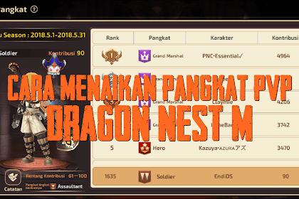 Cara Menaikan Pangkat PVP Dragon Nest M (Mobile)