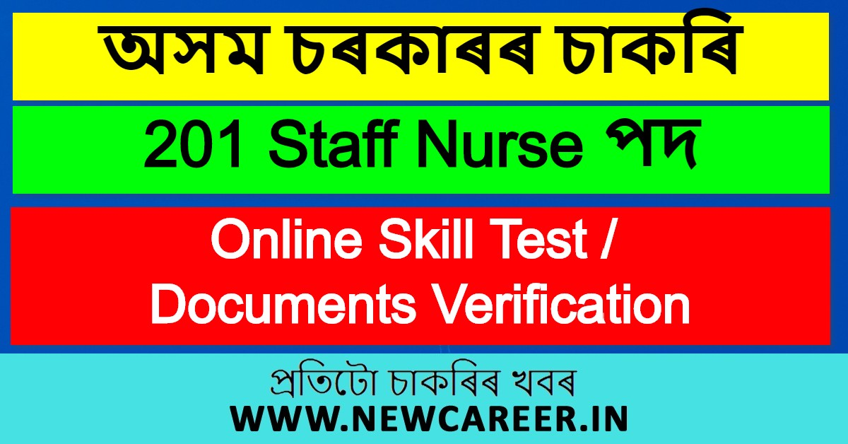 DME Assam Admit Card: Schedule of Online Skill Test / Documents Verification For 201 Staff Nurse Vacancy @ Lakhimpur